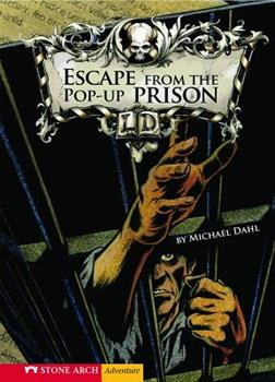 Escape From the Pop up Prison (Stone Arch Adventure) - Book  of the Library of Doom