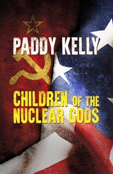 Paperback Children of the Nuclear Gods Book
