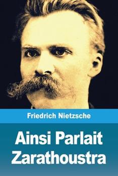 Paperback Ainsi Parlait Zarathoustra [French] Book