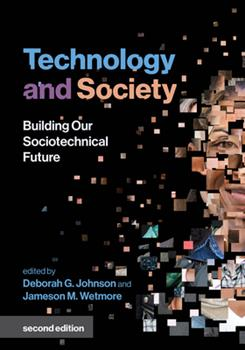 Paperback Technology and Society, Second Edition: Building Our Sociotechnical Future Book