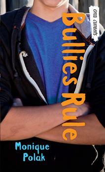 Bullies Rule 145981438X Book Cover