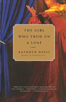 The Girl Who Trod on a Loaf: A Novel 0679414258 Book Cover