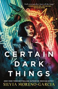 Paperback Certain Dark Things Book
