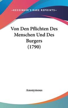 Hardcover Von Den Pflichten des Menschen und des Burgers Book