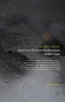 Hardcover Distant Voices: Sketches of a Swedenborgian World View Book