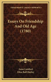 Hardcover Essays on Friendship and Old Age Book