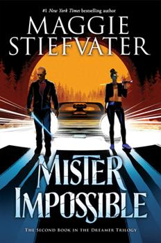 Hardcover Mister Impossible (the Dreamer Trilogy #2), 2 Book