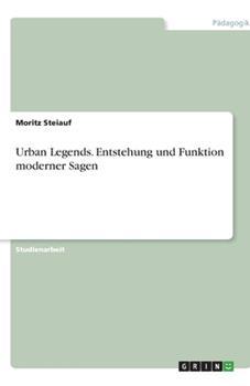 Paperback Urban Legends : Im Reich der Angst mit den Kindern der alten Sage? [German] Book