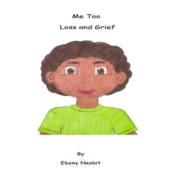 """Paperback Me Too """"Loss and Grief"""": Me Too """"Loss and Grief"""" [Large Print] Book"""