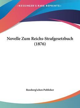 Hardcover Novelle Zum Reichs-Strafgesetzbuch Book