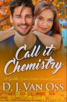 Hardcover Call It Chemistry: Premium Hardcover Edition Book