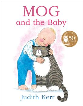 Mog and the Baby 0006640656 Book Cover