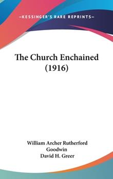 Hardcover The Church Enchained Book