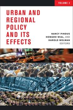 Urban and Regional Policy and Its Effects, Volume 2 - Book #2 of the Urban and Regional Policy and Its Effects