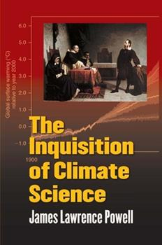 The Inquisition of Climate Science 0231157185 Book Cover