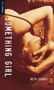 Something Girl (Orca Soundings) 1551433478 Book Cover