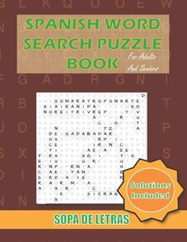 Paperback Spanish Word Search Puzzle Book For Adults and Seniors: Sopa De Letras En Espanol Letra Grande Para Adultos y Mayores [Spanish] Book