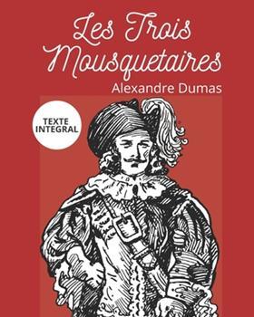 Paperback Les Trois Mousquetaires: Version Int?grale (Annot?e) [French] Book