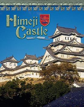 Himeji Castle: Japan's Samurai Past - Book  of the Castles, Palaces & Tombs
