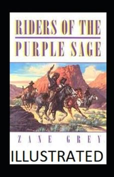Paperback Riders of the Purple Sage Illustrated Book