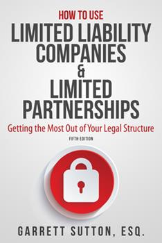 How to Use Limited Liability Companies & Limited Partnerships 0971354901 Book Cover