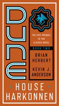 Dune: House Harkonnen - Book #8 of the Dune Universe