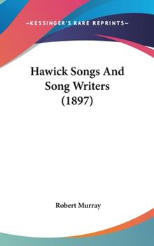 Hardcover Hawick Songs and Song Writers Book