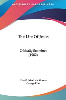 Hardcover The Life of Jesus: Critically Examined (1902) Book
