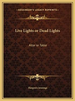 Hardcover Live Lights or Dead Lights : Altar or Table Book