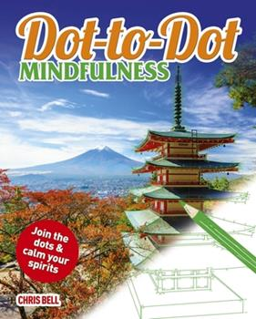 Dot-To-Dot Mindfulness 1785991051 Book Cover