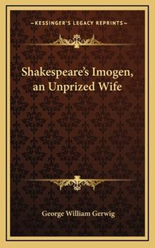 Hardcover Shakespeare's Imogen, an Unprized Wife Book