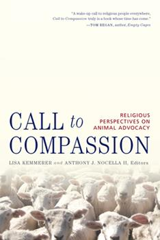 Paperback Call to Compassion : Religious Perspectives on Animal Advocacy Book