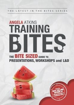 Training Bites 0473304872 Book Cover