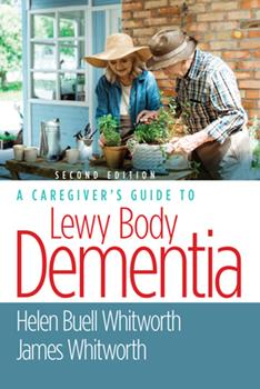 Paperback A Caregiver's Guide to Lewy Body Dementia Book