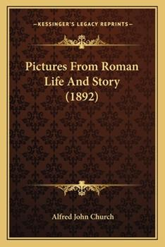 Paperback Pictures from Roman Life and Story Book