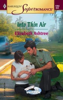 Into Thin Air - Book #6 of the In Uniform