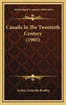 Hardcover Canada in the Twentieth Century Book