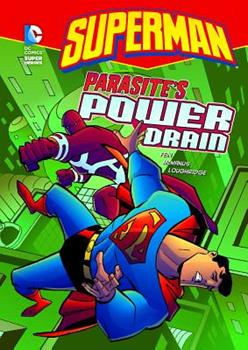 Parasite's Power Drain - Book  of the DC Super Heroes: Superman