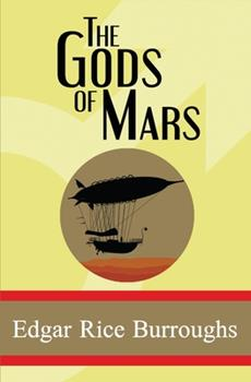 The Gods of Mars - Book #2 of the Barsoom