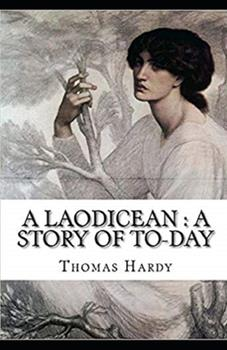Paperback A Laodicean: a Story of To-day Illustrated Book