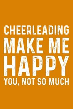Paperback Cheerleading Make Me Happy You, Not So Much Book