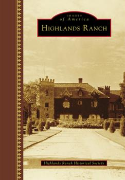 Highlands Ranch - Book  of the Images of America: Colorado