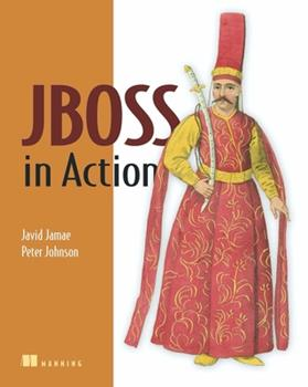 JBoss in Action: Configuring the JBoss Application Server 1933988029 Book Cover
