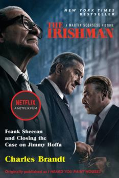 Paperback The Irishman (Movie Tie-In) : Frank Sheeran and Closing the Case on Jimmy Hoffa Book