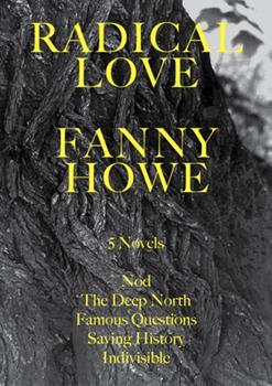 Radical Love: 5 Novels 0976718537 Book Cover