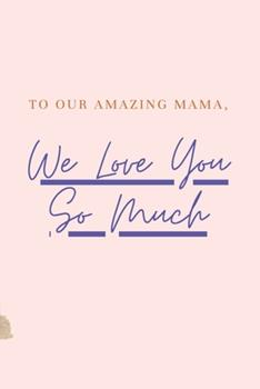 Paperback We Love You So Much Book