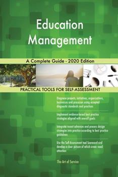 Paperback Education Management a Complete Guide - 2020 Edition Book
