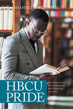 Paperback Hbcu Pride: The Transformational Power of Historically Black Colleges and Universities Book