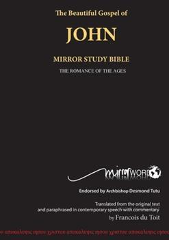 Paperback The Gospel of John: Mirror Study Bible Book
