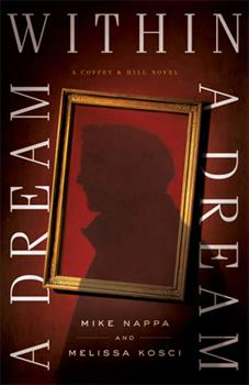 A Dream within a Dream - Book #3 of the Coffey & Hill